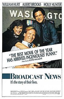 <i>Broadcast News</i> (film) 1987 film by James L. Brooks
