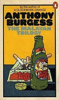 <i>The Malayan Trilogy</i> 1956-1959 book series by Anthony Burgess
