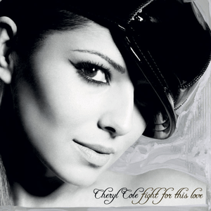 Fight for This Love - Image: Cheryl Cole Fight for This Love (Official Single Cover)