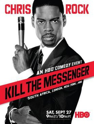 Chris Rock: Kill the Messenger - Image: Chris Rock Kill the Messenger poster