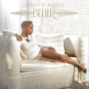 Better (Chrisette Michele album) - Image: Chrisette Michele Better
