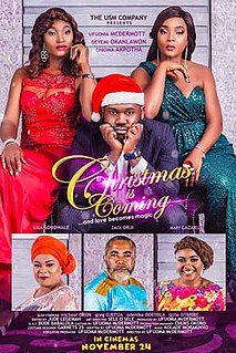 <i>Christmas Is Coming</i> (film) 2017 film directed by Ufuoma Ejenobor
