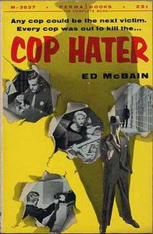 Cop Hater - Image: Cop Hater (Ed Mc Bain novel)