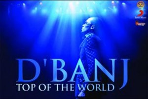 Top of the World (D'banj song) - Image: D'banj's Top of the World cover