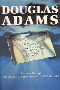 Front cover from the first UK hardcover edition of Dirk Gently's Holistic Detective Agency