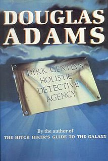 <i>Dirk Gentlys Holistic Detective Agency</i> 1987 book by Douglas Adams