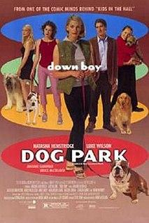 <i>Dog Park</i> (film) 1998 film by Bruce McCulloch
