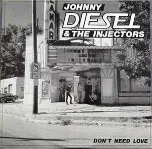 Don't Need Love - Image: Don't Need Love by Johnny Diesel and the Injectors Ltd