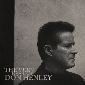 The Very Best of Don Henley - Image: Don Henley The Very Best of Don Henley