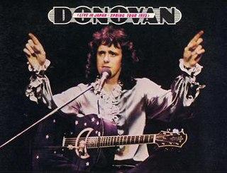 <i>Live in Japan: Spring Tour 1973</i> 1973 live album by Donovan