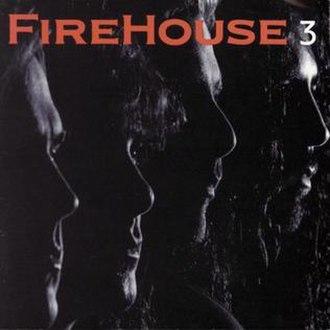 3 (FireHouse album) - Image: Firehouse 3