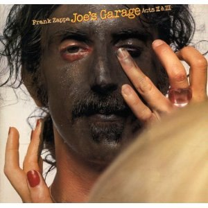 Joe's Garage - Image: Frank Zappa Joe's Garage Acts II & III