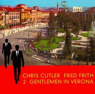 2 Gentlemen in Verona - Image: Frith&Cutler Album Cover 2Gentlemen Verona