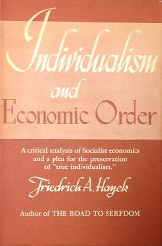 Individualism and Economic Order - First US edition