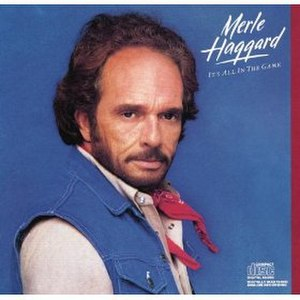 It's All in the Game (Merle Haggard album) - Image: Its Allinthe Game