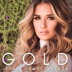 Gold (Jessie James Decker EP) - Image: Jessie James Decker Gold (EP cover)