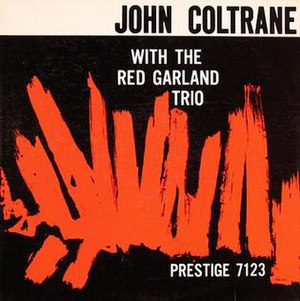 John Coltrane with the Red Garland Trio - Image: John Coltrane with the Red Garland Trio
