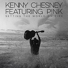Kenny Chesney - Setting the World on Fire (single cover).jpg