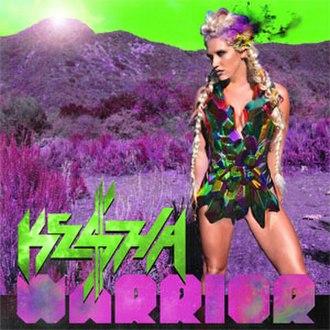 Warrior (Kesha album) - Image: Kesha Warrior