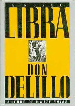 Libra (novel) - First edition
