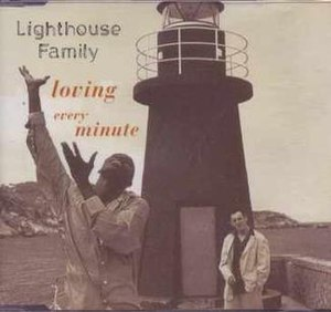Loving Every Minute (Lighthouse Family song) - Image: Loving Every Minute