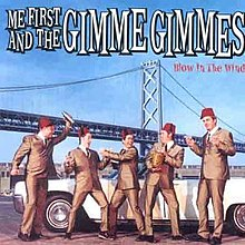 Me First and the Gimme Gimmes - Blow in the Wind cover.jpg