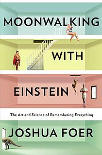 <i>Moonwalking with Einstein</i> book by Joshua Foer