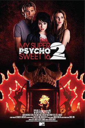 My Super Psycho Sweet 16: Part 2 - Image: My super psycho sweet sixteen 2