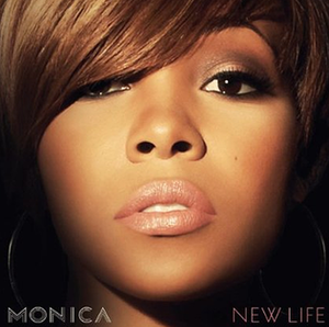 New Life (Monica album) - Image: New Life