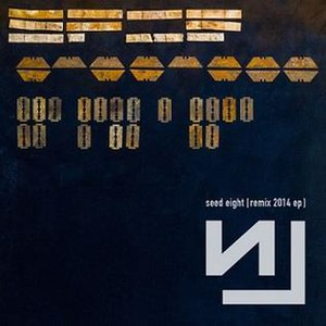 Remix 2014 EP - Image: Nine Inch Nails Seed Eight