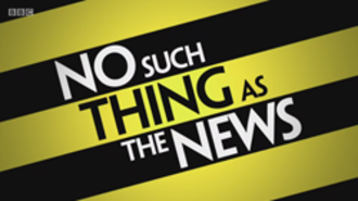 No Such Thing as the News - Image: No Such Thing as the News
