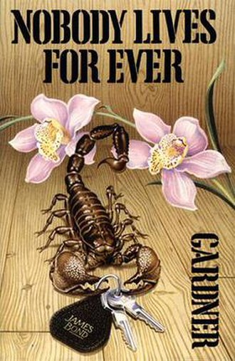 Nobody Lives for Ever - Image: Nobody Lives Forever First
