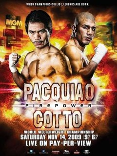 Manny Pacquiao vs. Miguel Cotto Boxing competition