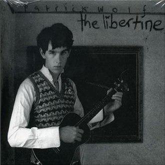 The Libertine (song) - Image: Patrick Wolf The Libertine