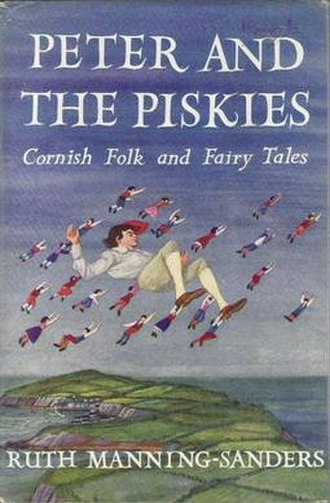 Peter and the Piskies: Cornish Folk and Fairy Tales - First edition  (UK)
