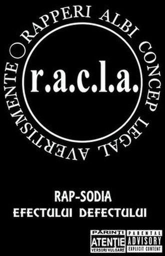 Rap-Sodia efectului defectului - Image: R.A.C.L.A. Rap sodia Efectului Defectului