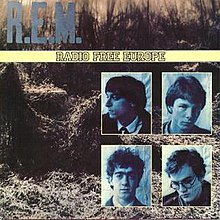 "A picture of a field of kudzu with the word ""R.E.M."" in light blue written across the top, a yellow band in the middle that reads ""RADIO FREE EUROPE"" and a montage of blue-tinted photographs of the members of R.E.M. in the bottom-right corner (clockwise, from top-left): Peter Buck, Mike Mills, Michael Stipe, and Bill Berry"