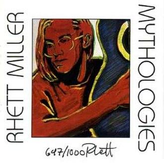 Mythologies (album) - Image: Rhett Miller Mythologies