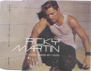 Y Todo Queda en Nada - Image: Ricky Martin Y Todo Queda en Nada 1