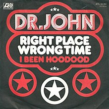 Right Place, Wrong Time - Dr. John.jpg