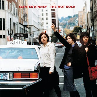 The Hot Rock (album) - Image: Sleater Kinney The Hot Rock