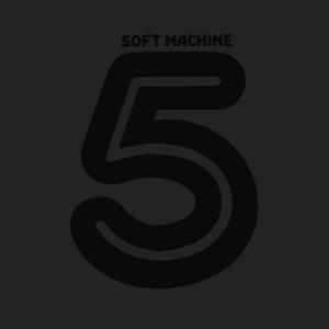 Fifth (Soft Machine album) - Image: Soft Machine 5