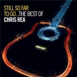 Still So Far to Go: The Best of Chris Rea - Image: Still So Far to Go Chris Rea