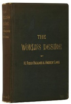 The World's Desire - First edition