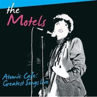 Atomic Cafe: Greatest Songs Live - Image: The Motels Atomic Cafe