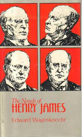 Edward Wagenknecht - Image: The Novels of Henry James