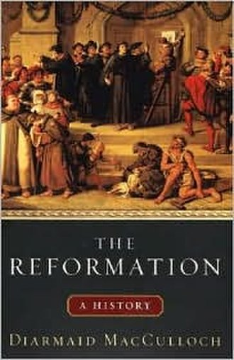 The Reformation: A History - Image: The Reformation A History