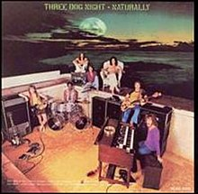 Three Dog Night - Naturally.jpg