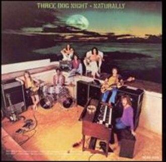 Naturally (Three Dog Night album) - Image: Three Dog Night Naturally