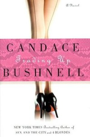 Trading Up (novel) - Image: Trading Up (Candace Bushnell novel)